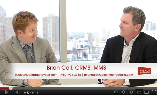 Brian Call with Rubicon Mortgage discussed the mortgage industry